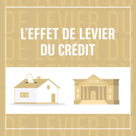 Effet de levier et investissement immobilier, ou comment s'endetter permet de s'enrichir