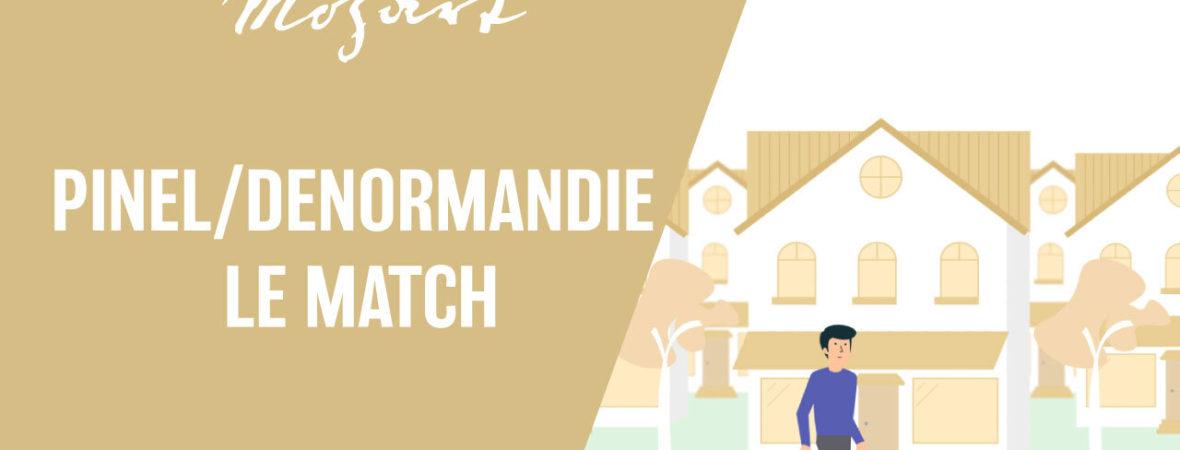 Pinel/Denormandie : le match